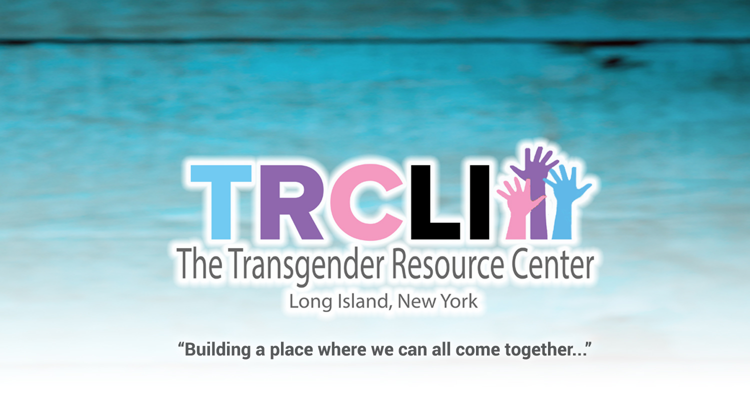 The Transgender Resource Center of Long Island Banner